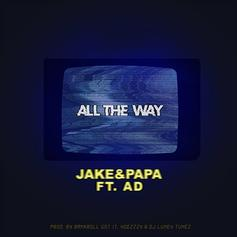 "Jake&Papa Return With New Song ""All The Way"" Featuring AD"