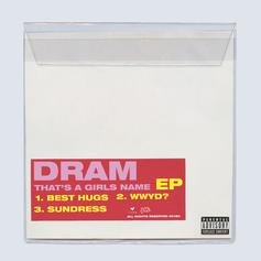 "Listen To The Intro Of DRAM's ""That's A Girls Name"" EP With ""Best Hugs"""
