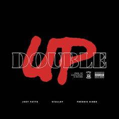 "Joey Fatts Grabs Freddie Gibbs & Stalley For ""Double Up"""