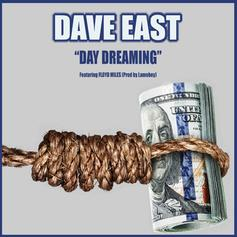"Dave East Links Up With Floyd Miles On ""Day Dreaming"""