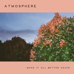 "Atmosphere Flex Underground Icon Status On ""Make It All Better Again"""