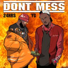 "24hrs & YG Send Warning Shots To Those Messing With Their Girl On New Song ""Dont Mess"""
