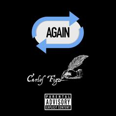 """Chicago Rapper Carlos Figz Drops Off New Song """"Again"""""""