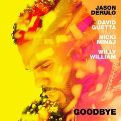 "Jason Derulo Enlists Nicki Minaj,  David Guetta, & Willy William For ""Goodbye"""