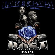 "Jake&Papa Drop Off ""The R.O.S.E Tape"" (Hosted by DJ Carisma)"