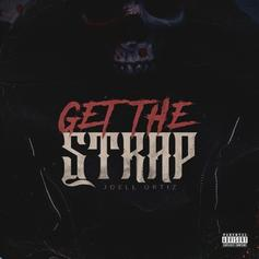 "Joell Ortiz Treats ""Get The Strap"" Instrumental With Utter Disrespect"