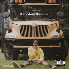 "Translee Blesses The Hip Hop Game With ""Freedom Summer"" EP"