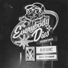 "Logic Ponders Existentialism On New Banger ""Everybody Dies"""