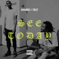 "Chuuwee & Trizz Release ""See Today"" Off Of ""AmeriKKa's Most Blunted 3"""