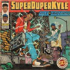 "Kyle & Madeintyo Team Up For New Single ""SUPERDUPERKYLE"""