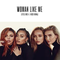 "Nicki Minaj Joins Little Mix For ""Woman Like Me"""