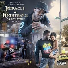 "J. Stalin & DJ Fresh Link Up On ""Miracle & Nightmare On 10th Street Pt. 2"""