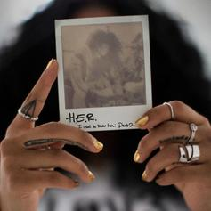 "H.E.R. Erases All Doubt On ""Can't Help Me"""