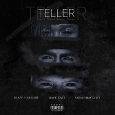 "Dave East & Moneybagg Yo Join Forces On Reazy Renegade's ""Teller"""