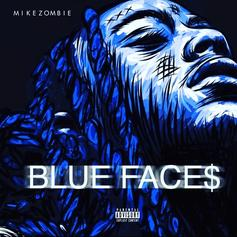 "Mike Zombie Shares ""Blue Face$"""