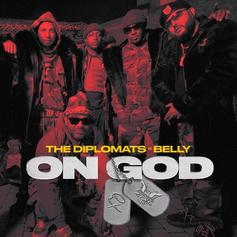 "The Diplomats & Belly Drop Off Murda Beatz Produced ""On God"""