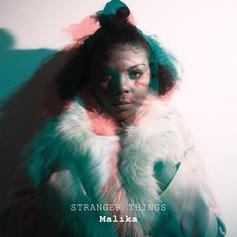 "Malika Drops New Track ""Stranger Things"""