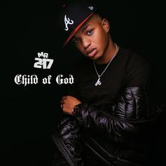 "Mr. 2-17 Releases New EP ""Child Of God"""