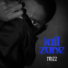"Trizz Previews ""The Basement"" With ""Kill Zone"""