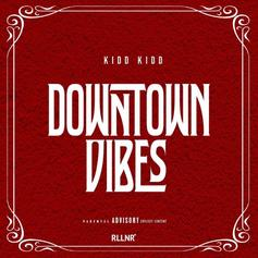 """Kidd Kidd Slides Through With New Freestyle """"Downtown Vibes"""""""