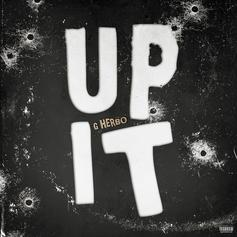 "G Herbo Takes Off On New Single ""Up It"""