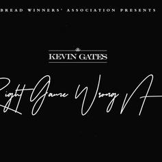 "Kevin Gates Drops Off Another One With ""Right Game Wrong N***a"""