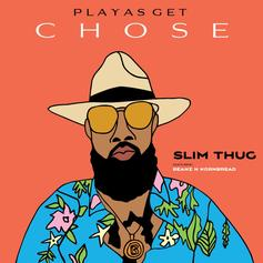 "Slim Thug Nabs Beanz N Kornbread For ""Playas Get Chose"""
