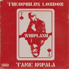 "Theophilus London & Tame Impala Deliver ""Whiplash"" To End All Wars"