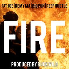 "Fat Joe, Remy Ma, Big Pun & Reef Hustle Appear On Buckwild's ""Fire"""