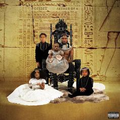 """Stream Offset's Solo Debut """"Father Of 4"""""""