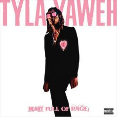 "Tyla Yahweh Unleashes His ""Heart Full Of Rage"""