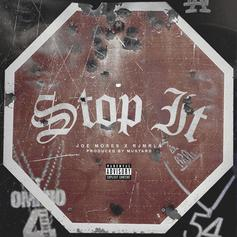 "Joe Moses & RJmrLA Link Up On ""Stop It"""