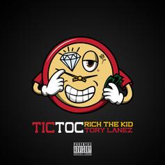 "Rich The Kid Preps ""The World Is Yours 2"" With Tory Lanez Featured ""Tic Toc"""