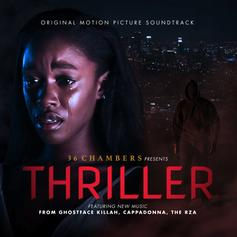 "RZA, Ghostface Killah, Cappadonna & More Contribute New Music To ""Thriller"" Soundtrack"
