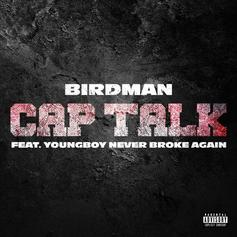 "Birdman & Young Boy Never Broke Again Drop ""Cap Talk"""