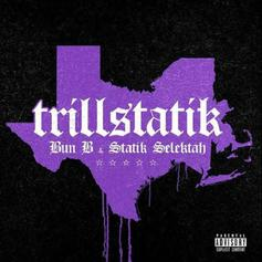 "Bun B & Statik Selektah Link Up With Haile Supreme For Truth-Telling ""I Know"" Single"