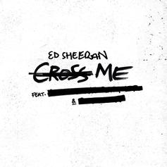 "Ed Sheeran Puts On For The Missus In Chance The Rapper & PnB Rock Assisted ""Cross Me"""