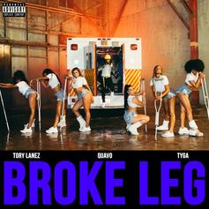 "Tory Lanez, Quavo & Tyga Drop Strip Club Anthem ""Broke Leg"""