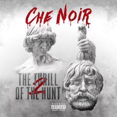"Che' Noir Brings Relentless Bars On ""Spin The Bottle"""