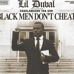 "Lil Duval & Charlamagne Tha God Want You To Know ""Black Men Don't Cheat"""