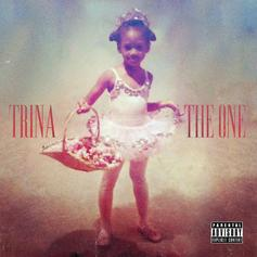 "Trina's ""The One"" Features Lil Wayne, Nicki Minaj, 2 Chainz, Dave East & More"
