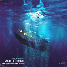 """Polo G and G Herbo Join Clever On """"All In"""" Track"""