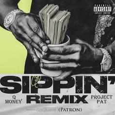 "Q Money Taps Project Pat For His Three 6 Tribute, ""Sippin (Patron)"" Remix"