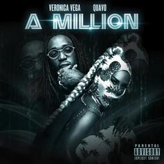 "Quavo Assists Veronica Vega On ""A Million"""