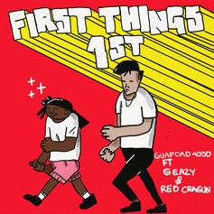 "Guapdad 4000 Enlists G-Eazy & Reo Cragun On ""First Things First"""