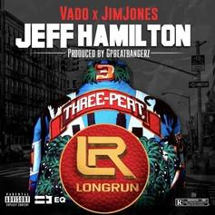 "Jim Jones Assists Vado On ""Jeff Hamilton"""