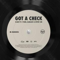 "G-Eazy, T-Pain, ALLBLACK, & Offset Jim Join Forces On ""Got A Check"""