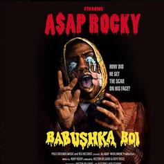 "A$AP Rocky Returns In Style With ""Babushka Boi"""