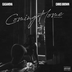 "Casanova Taps Chris Brown Sultry New Single ""Coming Home"""