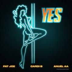 "Fat Joe, Cardi B, & Anuel AA Link Up On  ""YES"""